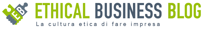 IL BLOG DI ETHICAL BUSINESS